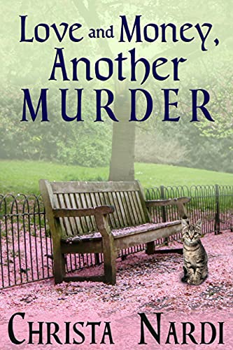 Love and Money, Another Murder by [Christa Nardi]