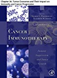 Cancer Immunotherapy: Chapter 30. Tumor Exosomes and Their Impact on Immunity and Cancer Progression (English Edition)
