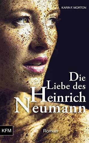 Die Liebe des Heinrich Neumann