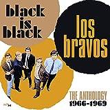 Black Is Black: The Anthology 1966-1969