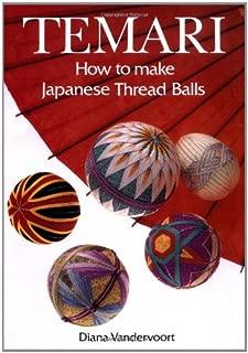 Temari: How to Make Japanese Thread Balls Book