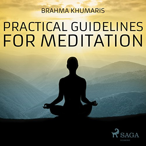 Practical Guidelines for Meditation audiobook cover art