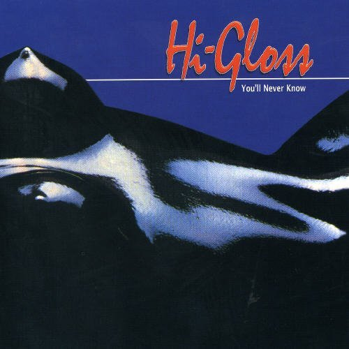 You'll Never Know by Hi Gloss (1999-03-10)