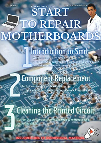 Start Repairing Laptop and Cell Phone Motherboards Today on Basic Fast Course: Basic guide to start learning and repairing motherboards in the process of quick repair (English Edition)