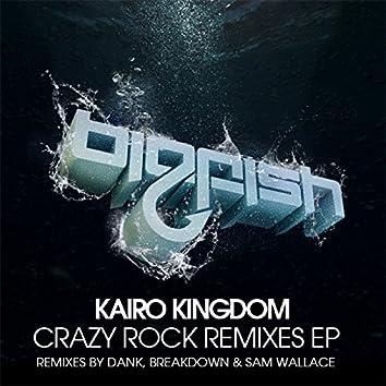 Crazy Rock Remixes EP