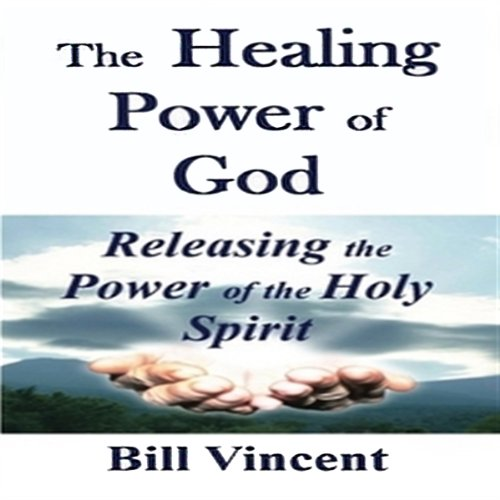 The Healing Power of God audiobook cover art