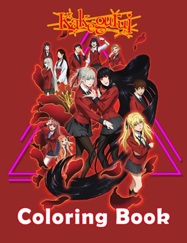 Kakegurui Coloring Book: Great Coloring Book for Kids and Fans of All Ages who love Kakegurui – 30+ GIANT Great Pages with Premium Quality Images.