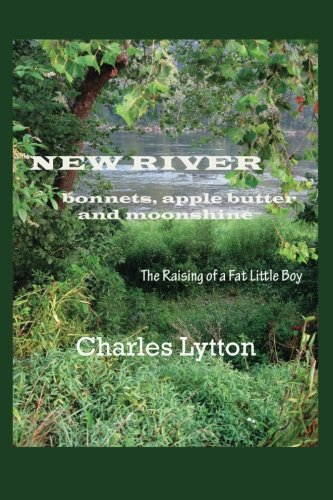 New River: bonnets, apple butter and moonshine