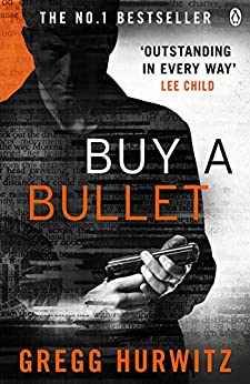 Buy a Bullet (A free Orphan X ebook short story) by [Gregg Hurwitz]