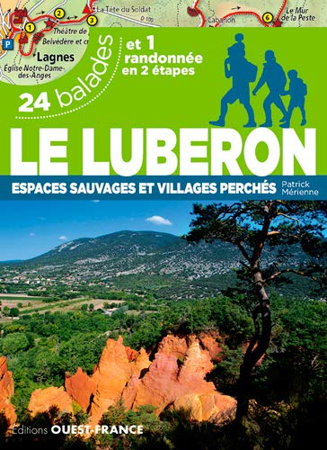 LUBERON - 24 Balades: 24 balades et 1 randonnée en 2 étapes