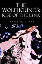 The Wolfhounds: Rise of the Lynx