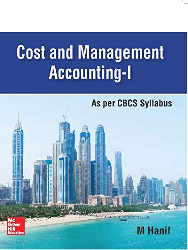 Cost and Management Accounting - I As per CBCS Syllabus(Calcutta University)