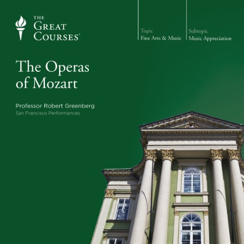 The Operas of Mozart                   De :                                                                                                                                 Robert Greenberg,                                                                                        The Great Courses                               Lu par :                                                                                                                                 Robert Greenberg                      Durée : 18 h et 21 min     Pas de notations     Global 0,0