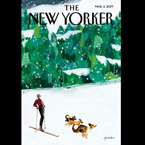 The New Yorker, March 11th 2019 (David Remnick, Jane Mayer, Evan Osnos)                   By:                                                                                                                                 Evan Osnos,                                                                                        David Remnick,                                                                                        Jane Mayer                               Narrated by:                                                                                                                                 Jamie Renell                      Length: 2 hrs and 6 mins     2 ratings     Overall 5.0