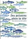Des poissons plein la tête par Karpiel