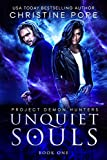 Unquiet Souls (Project Demon Hunters Book 1) (English Edition)