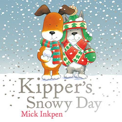 Couverture de Kipper: Kipper's Snowy Day