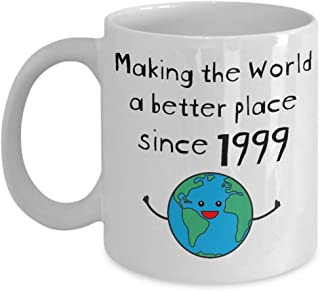 Making the World a Better Place Since 1999 Coffee Mug - 20th Birthday Gifts for Women - Present for 20 Year Old Men - Her Him Daughter Son - 11oz