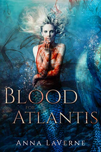 Blood for Atlantis (God Born Book 1) by [Anna LaVerne, Michelle Hoffman]