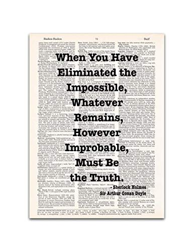 Eliminated the Impossible, Sherlock Holmes Quote, Sir Arthur Conan Doyle, Dictionary Page Art Print, 8x11 inches, Unframed