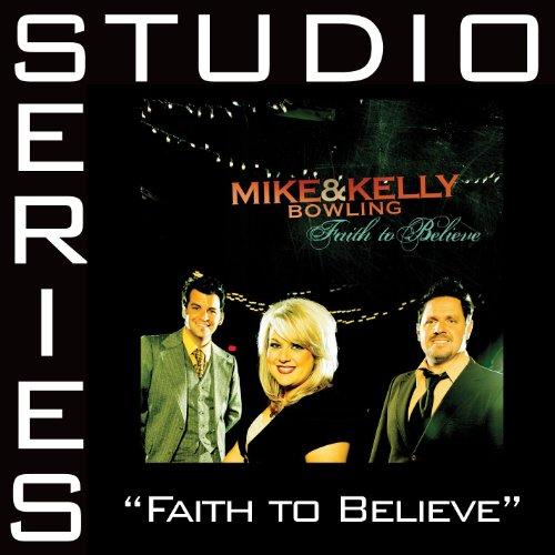 Faith To Believe Studio Series Performance Tracks