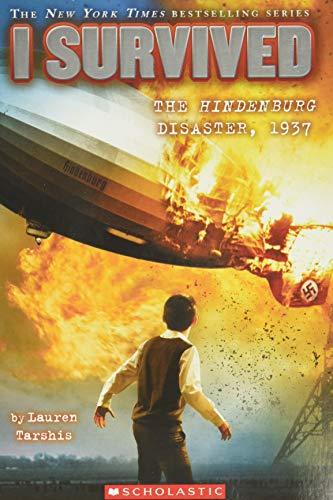 I Survived the Hindenburg Disaster, 1937 (I Survived #13) (13)