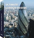 Christian Datz, Christof Kullmann: Ultimate London Design