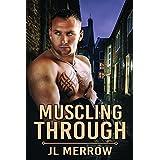Muscling Through (English Edition)