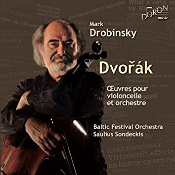 Dvorák: Œuvres pour violoncelle et orchestre