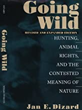 Going Wild: Hunting, Animal Rights, and the Congested Meaning of Nature