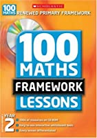 100 New Maths Framework Lessons for Year 2 (100 Maths Framework Lessons Series)