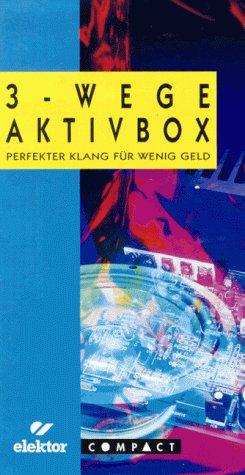 Drei - Wege- Aktivbox. Perfekter Klang für wenig Geld