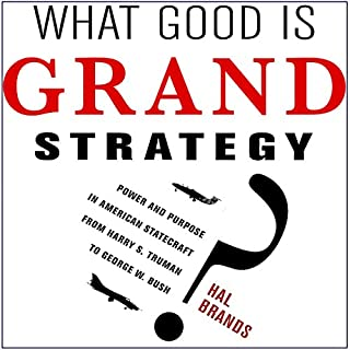 What Good Is Grand Strategy? cover art