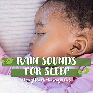 Rain Sounds for Sleep: Brazilian Amazonas