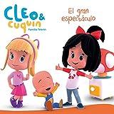 El gran espectáculo (Un cuento de Cleo y Cuquín)