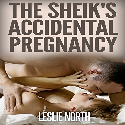 The Sheik's Accidental Pregnancy audiobook cover art