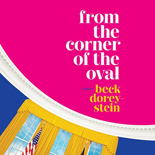 From the Corner of the Oval audiobook cover art