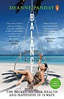 Balance: The Secret to True Health and Happiness in 13 Ways