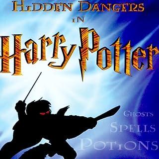 Hidden Dangers in Harry Potter cover art