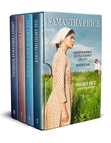 Amish Women of Pleasant Valley Boxed Set: Volume 2: The Amish Dreamer, The Amish School Teacher, Amish Baby Blessing, Amish Christmas Wedding (Amish Romance Box Set)