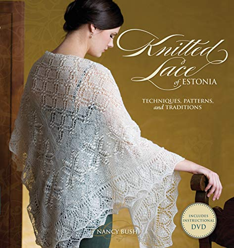 Knitted Lace of Estonia by Nancy Bush