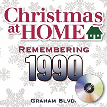 Christmas at Home: Remembering 1990