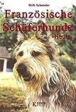 Hundebuch über Französische Schäferhunde Bauceron, Briard, Berger de Picardie und Berger de Pyrenees