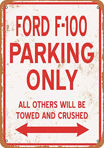 Wall-Color 7 x 10 Metal Sign - Ford F-100 Parking ONLY - Vintage Look