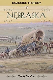 Roadside History of Nebraska (Roadside History Series , Vol 13) (Roadside History (Hardcover))