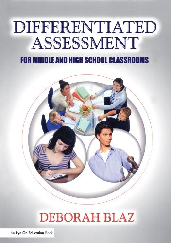 Differentiated Assessment for Middle and High School Classrooms (English Edition)