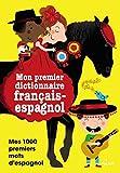 Mon imagerie français-espagnol (Mes années pourquoi - Imagerie)