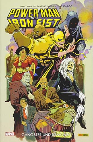 Power Man und Iron Fist: Bd. 3: Gangster und Dmonen
