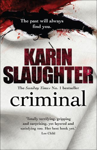 Criminal: : (The Will Trent Series Book 6)