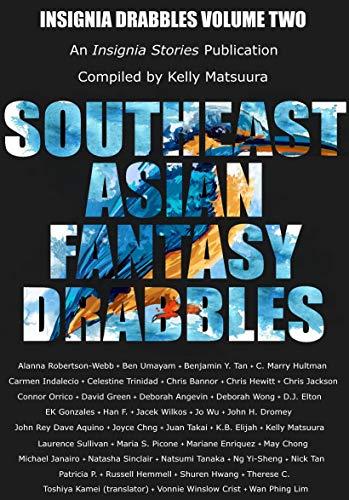 Southeast Asian Fantasy Drabbles (Insignia Drabbles Book 2) (English Edition)